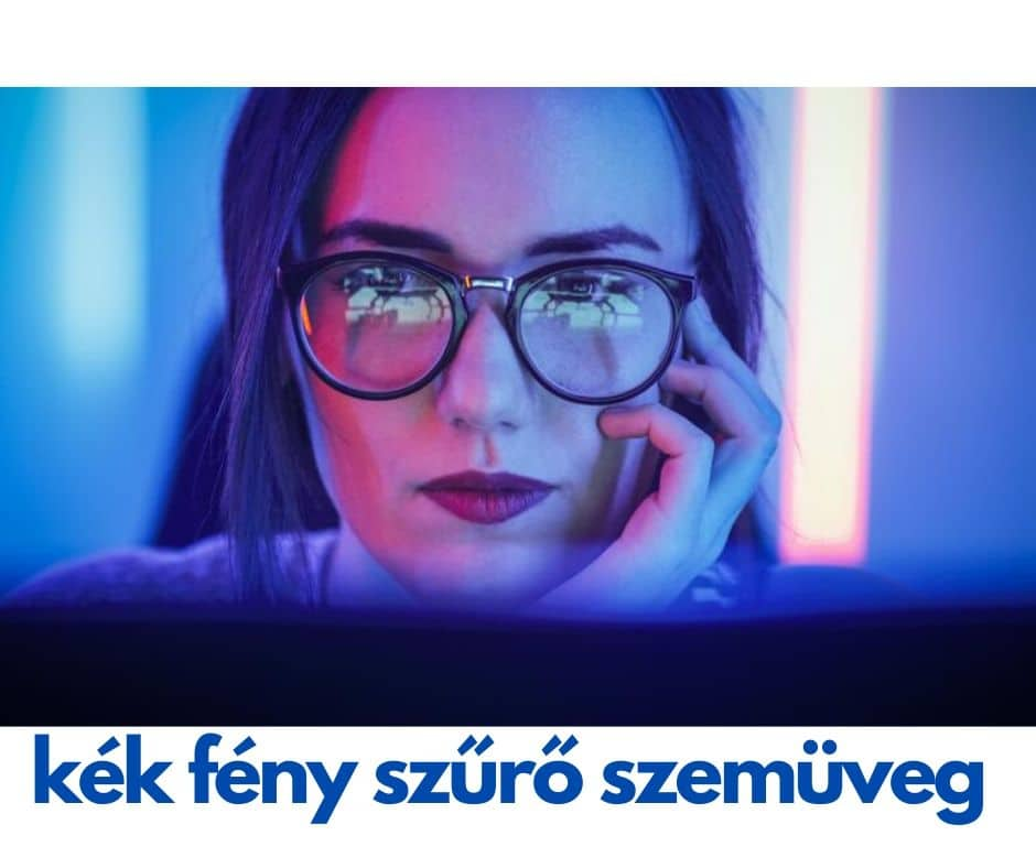 Kékfény szűrős szemüveg, van értelme?